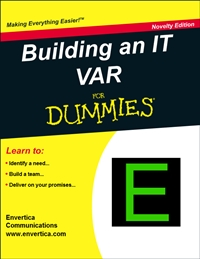 Building an IT VAR for Dummies - Step 1) VAR's – Do they really exist?